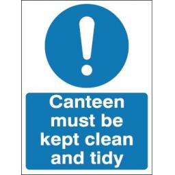 Canteen must be kept clean and tidy