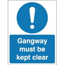 Gangway must be kept clear