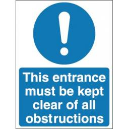 This entrance must be kept clear of all obstructions