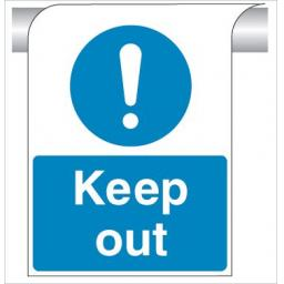 Keep out - Curve Top Sign