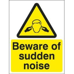 Beware of sudden noise