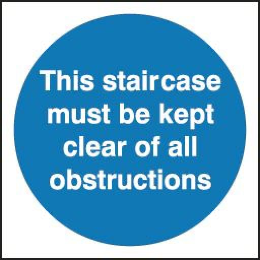 This staircase must be kept clear of all obstructions