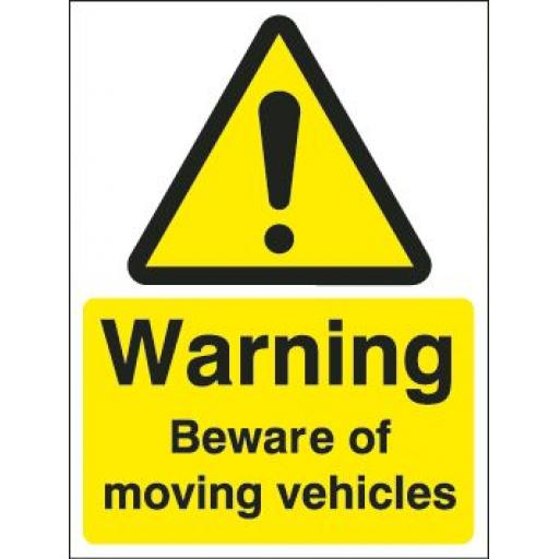 Warning Beware of moving vehicles