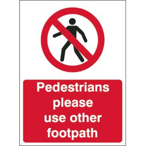 Pedestrians please use other footpath