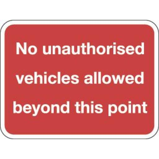 No unauthorised vehicles alllowed beyond this point