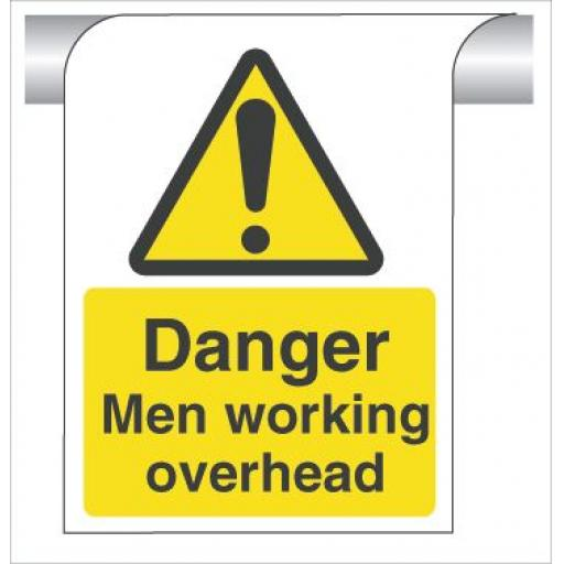 Danger Men working overhead - Curve Top Sign