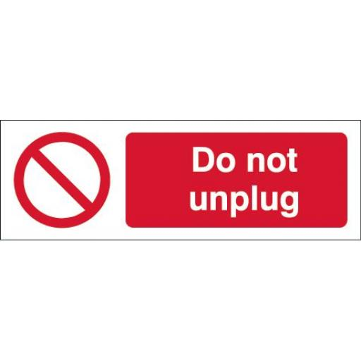 Do not unplug equipment label
