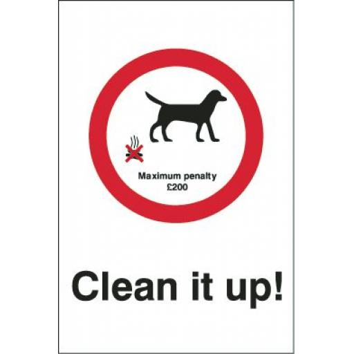 Clean it up ! - Maximum penalty £200