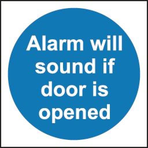 Alarm will sound if door is opened