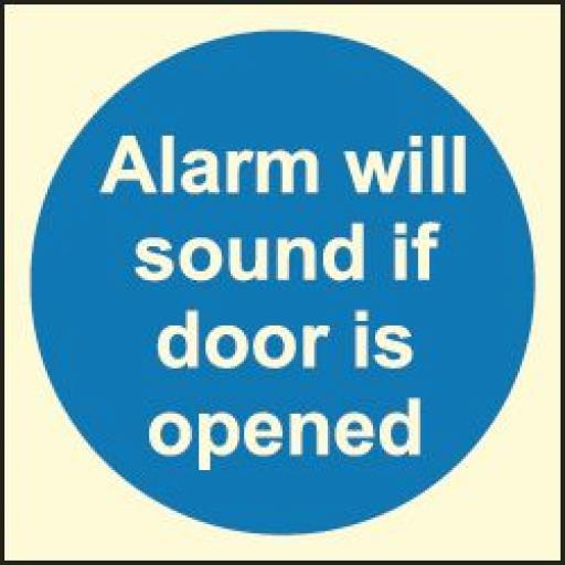 Alarm will sound if door is opened (Photoluminescent)