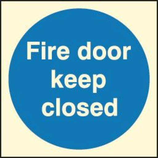 Fire door keep closed (Photoluminescent)