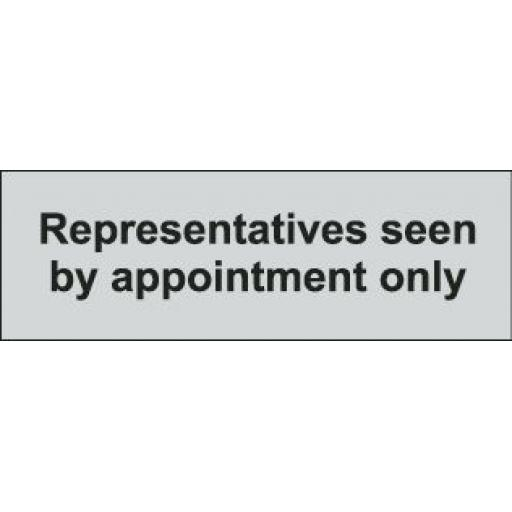 Representatives seen by appointment only (Prestige)