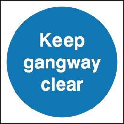 Keep gangway clear