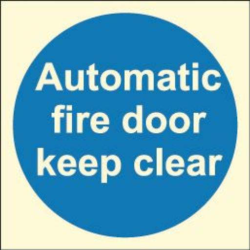 Automatic fire door keep clear (Photoluminescent)