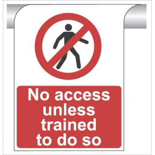 No access unless trained to do so - Curve Top Sign