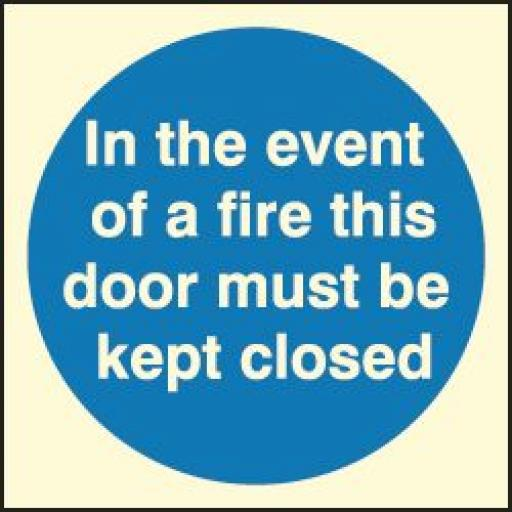In the event of a fire this door must be kept closed (Photoluminescent)