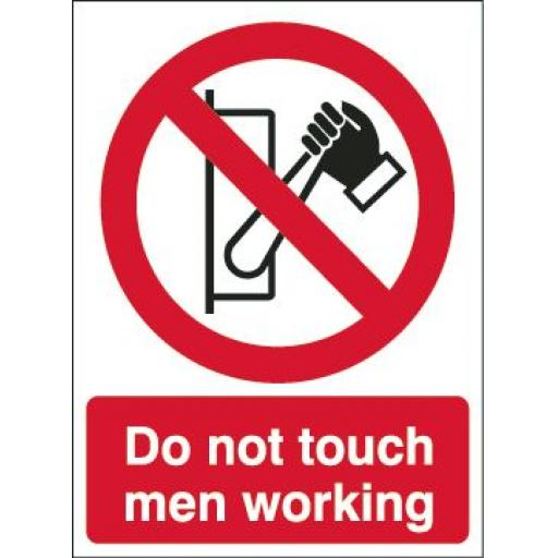 Do not touch men working