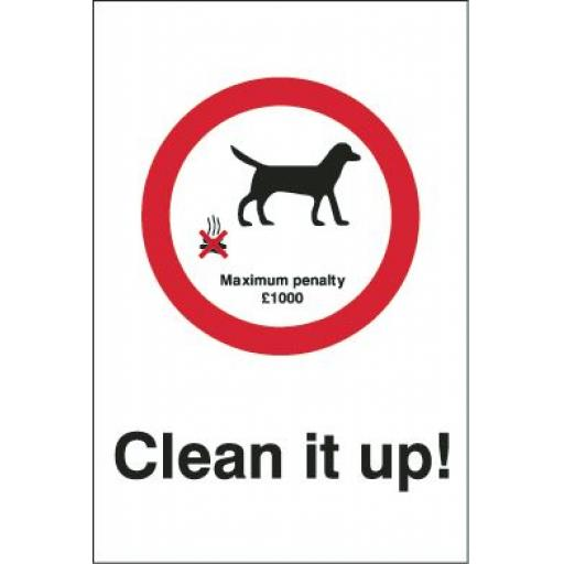 Clean it up ! - Maximum penalty £1000