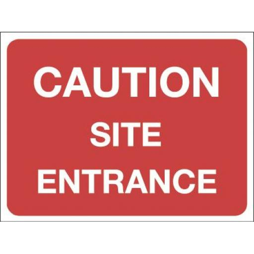 CAUTION SITE ENTRANCE