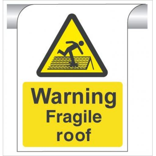 Warning Fragile roof - Curve Top Sign