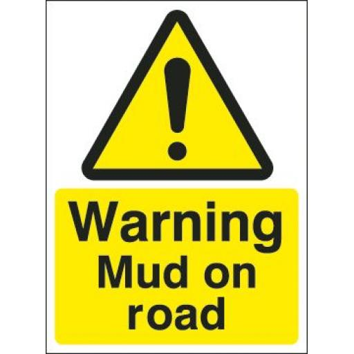 Warning Mud on road