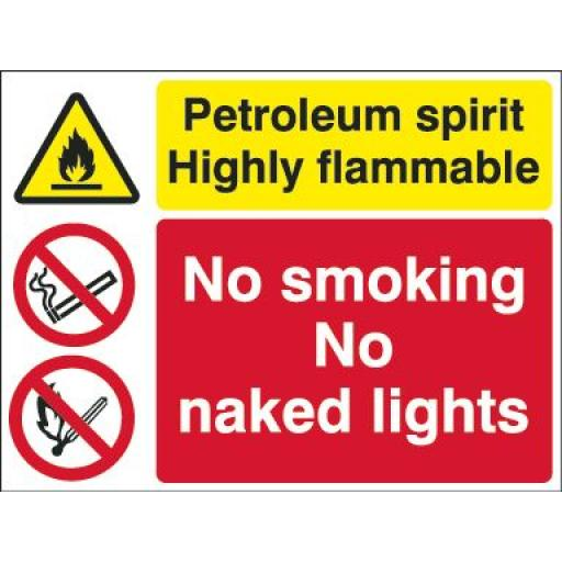 Petroleum spirit Highly flammable No smoking No naked lights