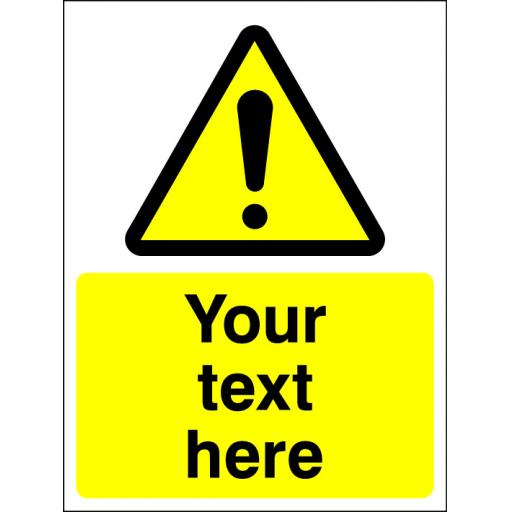 Choice of Warning Symbol + Your text here